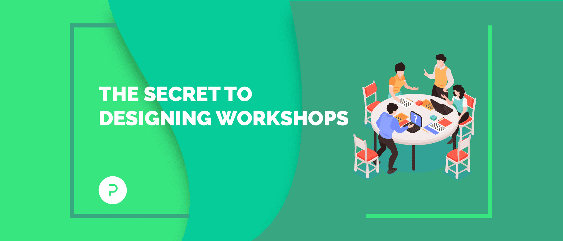 The One Secret Ingredient to Take Your Workshops to the Next Level