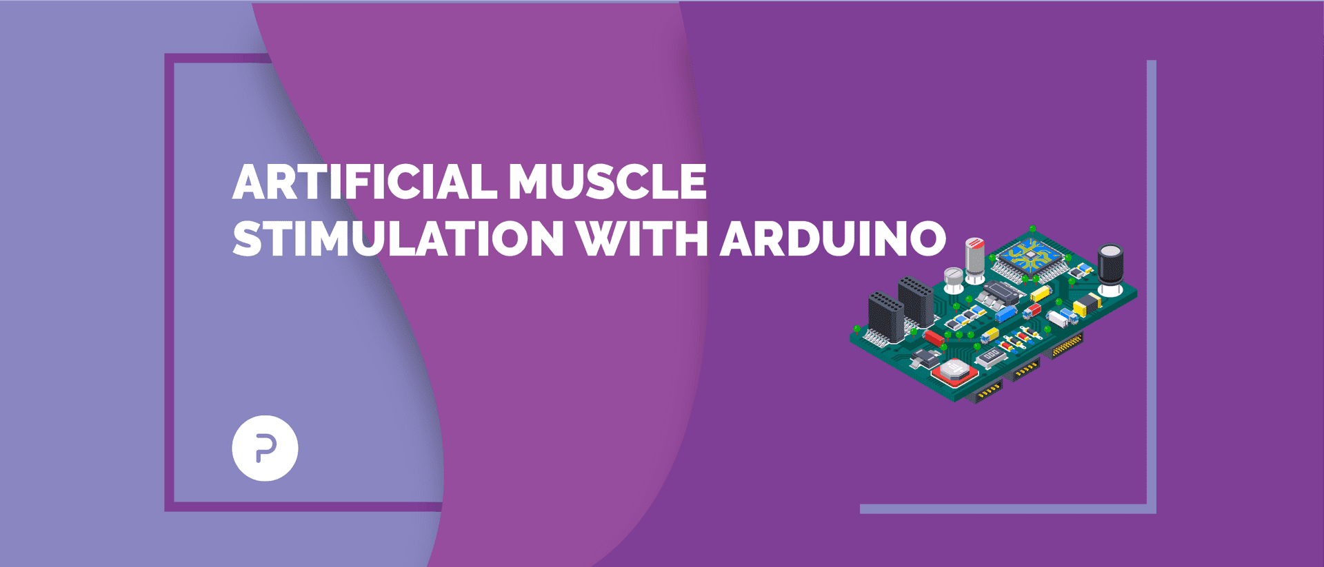 Get to Know Arduino: A Marvel in Artificial Muscle Stimulation