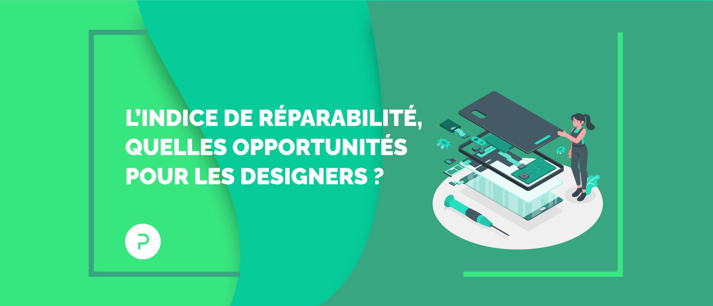 L'indice de réparabilité ouvre la voie à une nouvelle ère pour les designers
