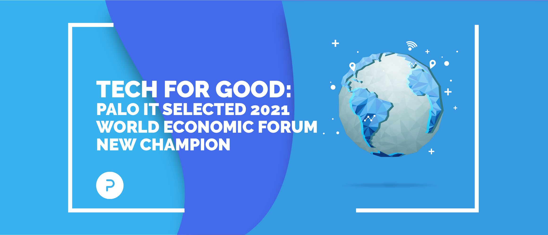 PALO IT selected 2021 World Economic Forum New Champion