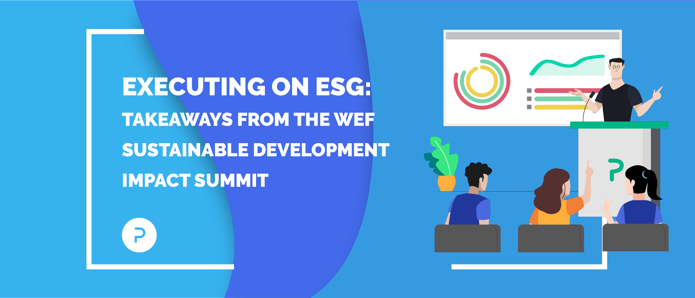 Executing on ESG: Takeaways from the WEF Sustainable Development Impact Summit