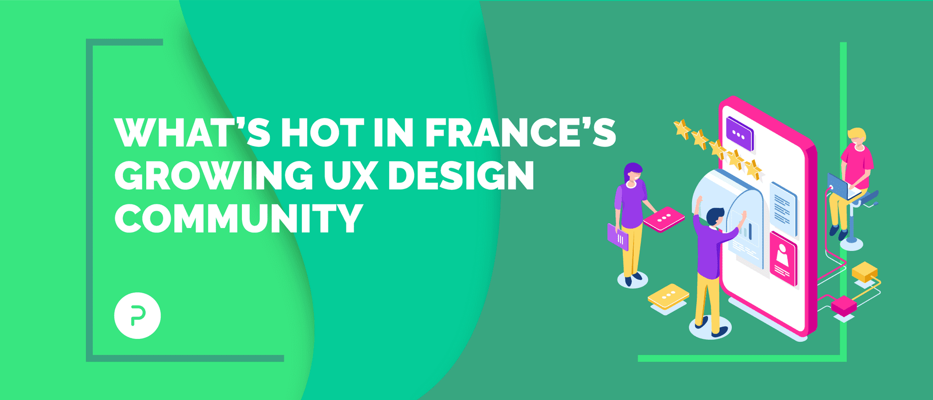 Games, Ethics and Voice: What's Hot in France's UX Design Community
