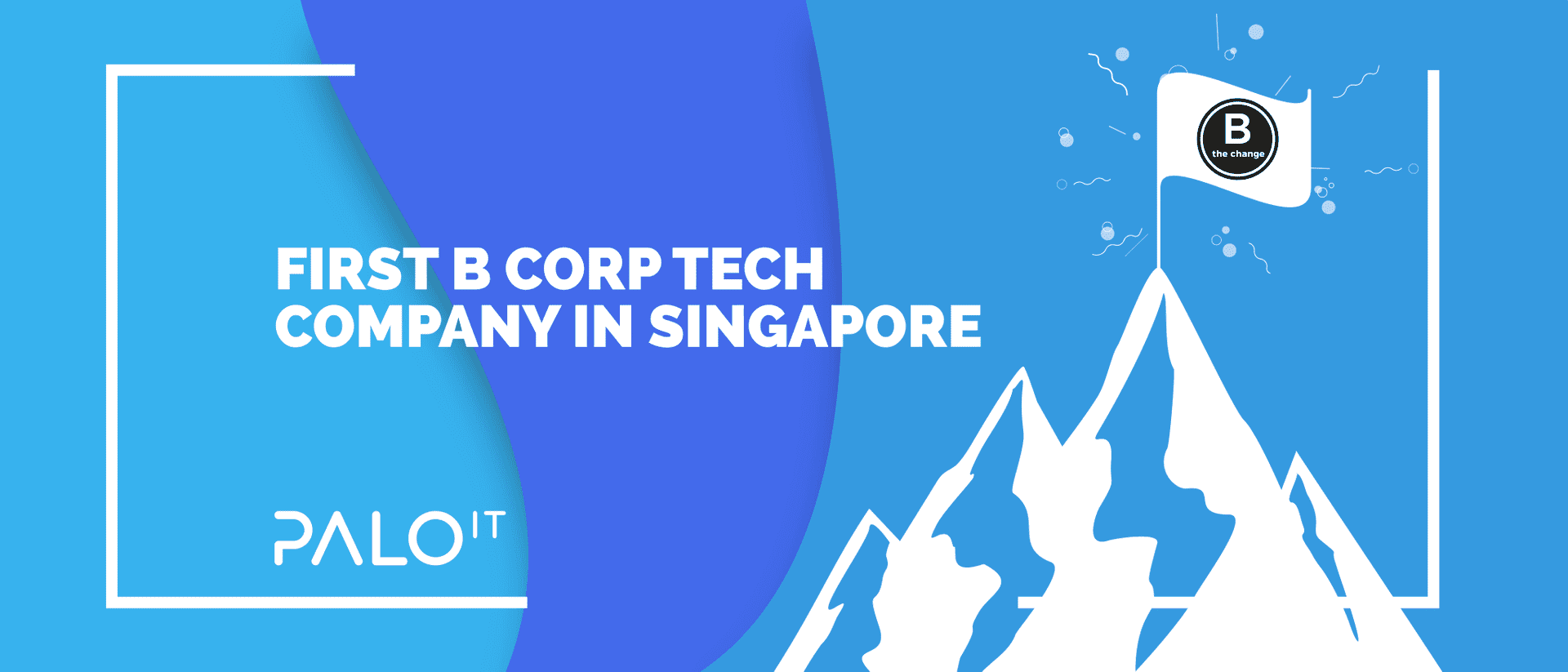 Leading the Change as Singapore's First B Corp Tech Company